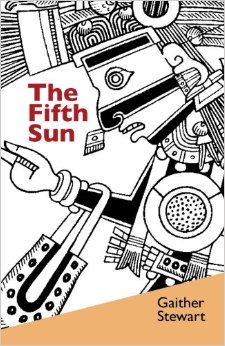 THE FIFTH SUN by Gaither Stewart
